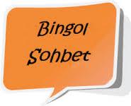 Bingöl Sohbet Ortamı